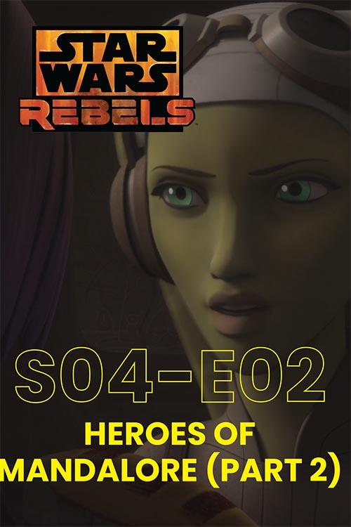 Rebels S04E02: Heroes Of Mandalore Part 2
