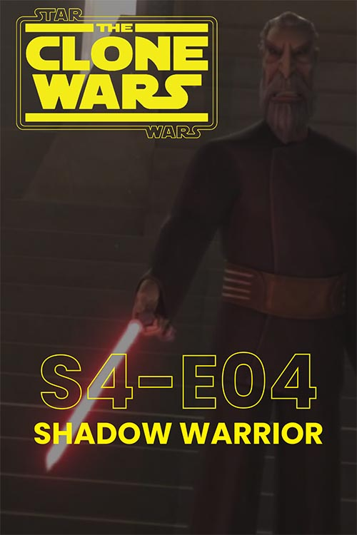 The Clone Wars S04E04: Shadow Warrior