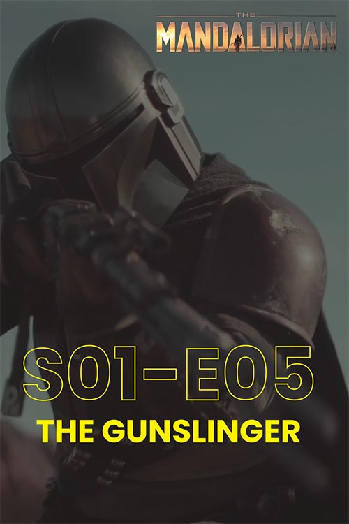 The Mandalorian S01E05: The Gunslinger