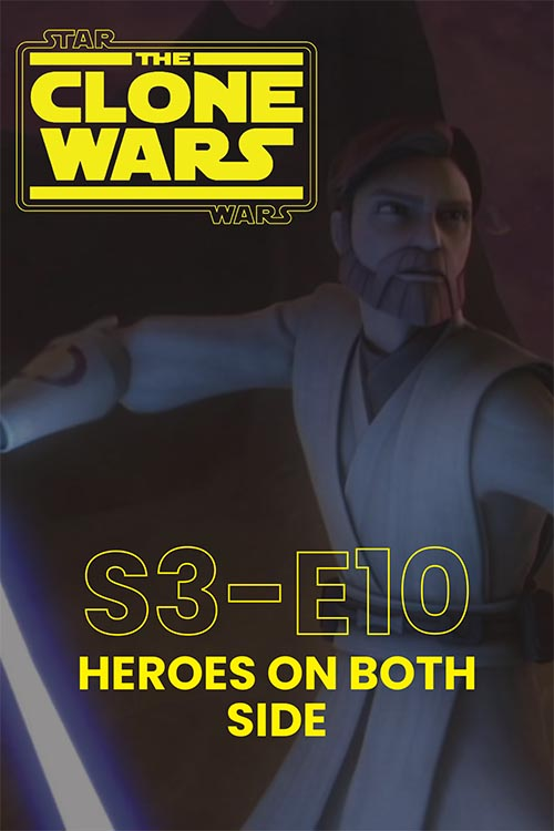 The Clone Wars S03E10: Heroes on Both Sides