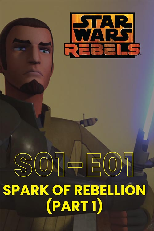 Rebels S01E01: Spark of Rebellion Part 1