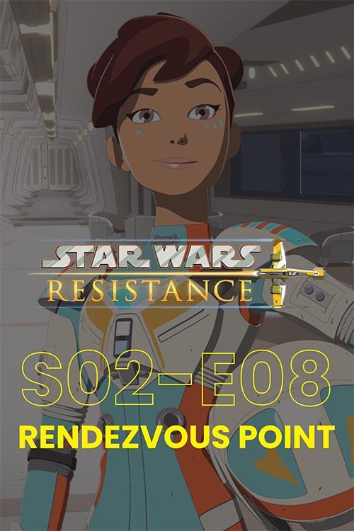 Resistance S02E08: Rendezvous Point