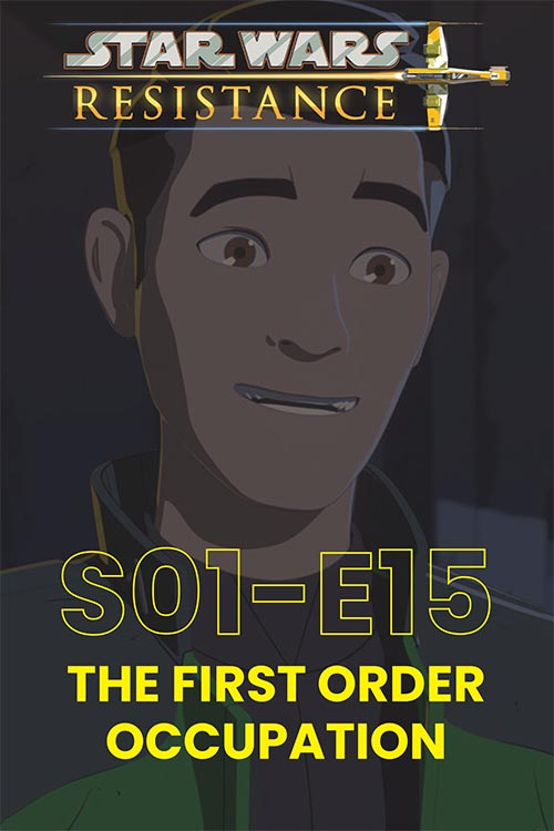 Resistance S01E015: The First Order Occupation