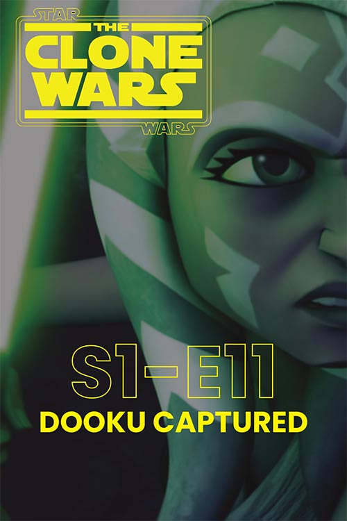 The Clone Wars S01E11: Dooku Captured