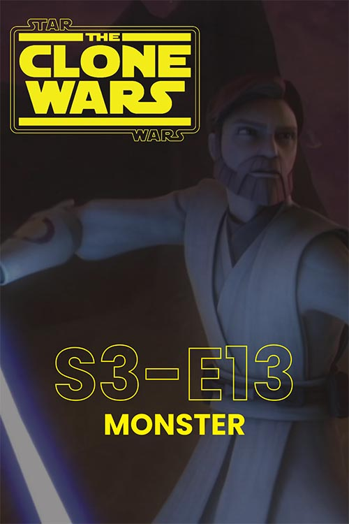 The Clone Wars S03E13: Monster
