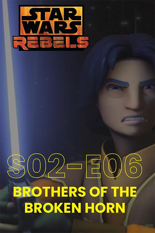 Rebels S02E06: Brothers Of The Broken Horn