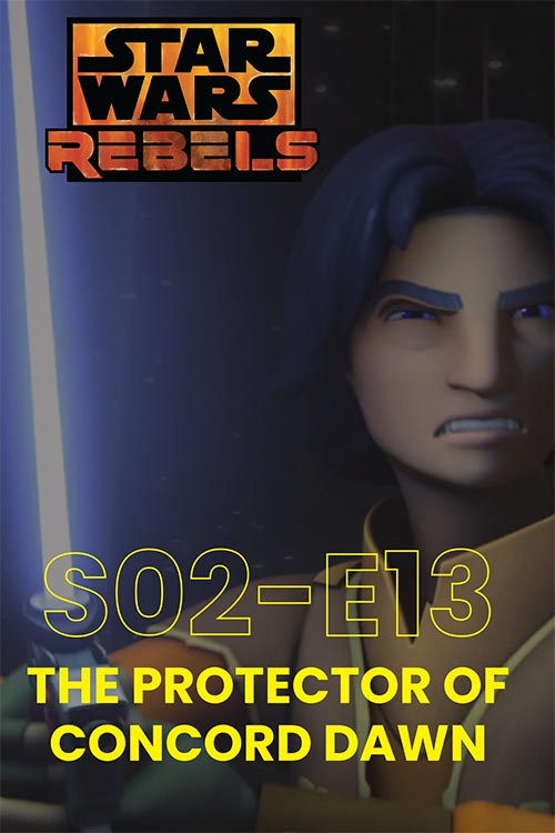 Rebels S02E13: The Protector Of Concord Dawn
