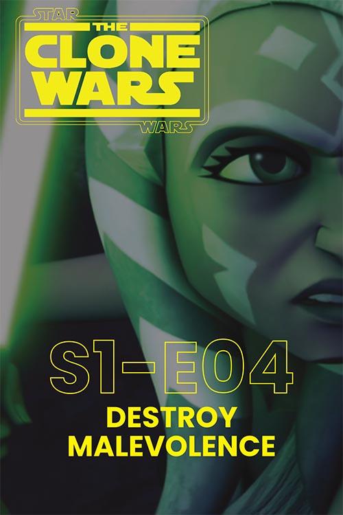 The Clone Wars S01E04: Destroy Malevolence