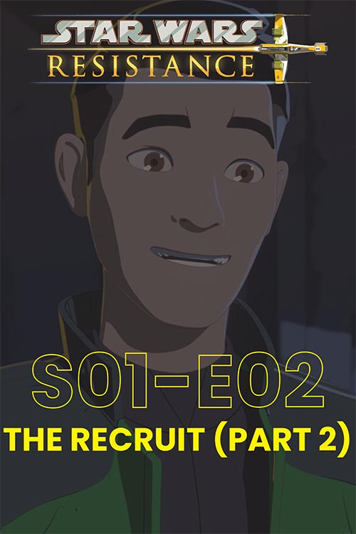 Resistance S01E02: The Recruit Part 2