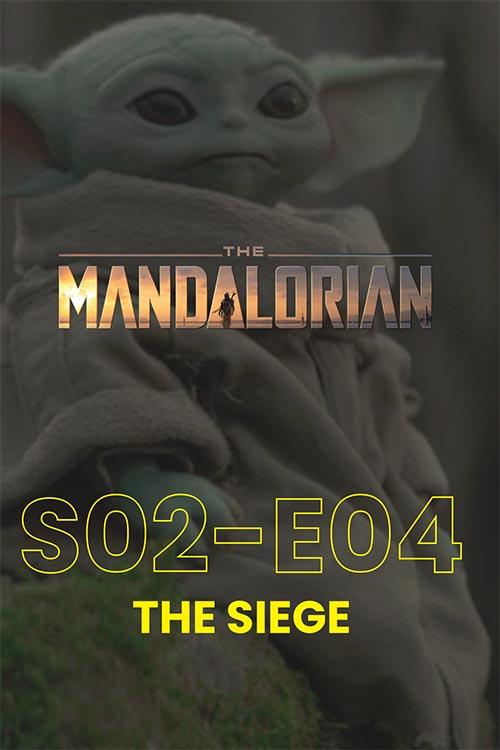 The Mandalorian S02E04: The Siege
