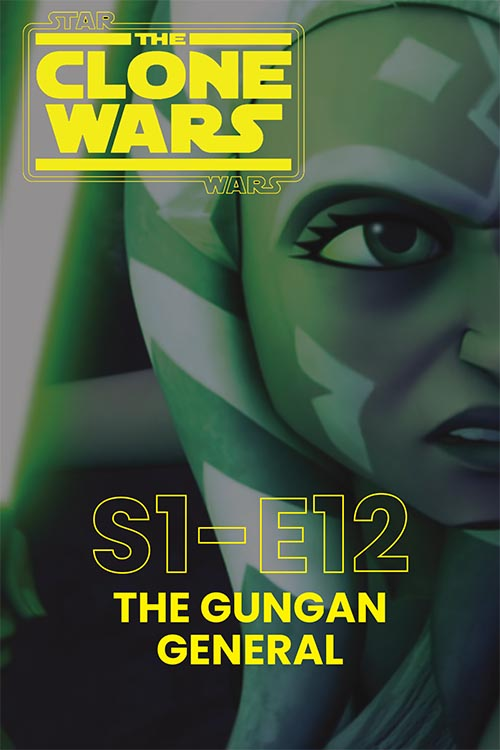 The Clone Wars S01E12: The Gungan General