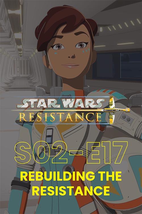 Resistance S02E17: Rebuilding The Resistance