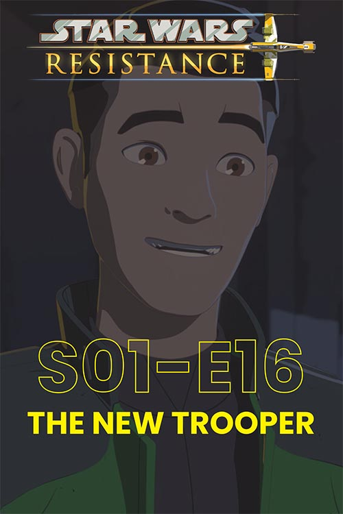 Resistance S01E016: The New Trooper