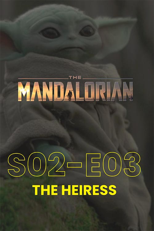 The Mandalorian S02E03: The Heiress