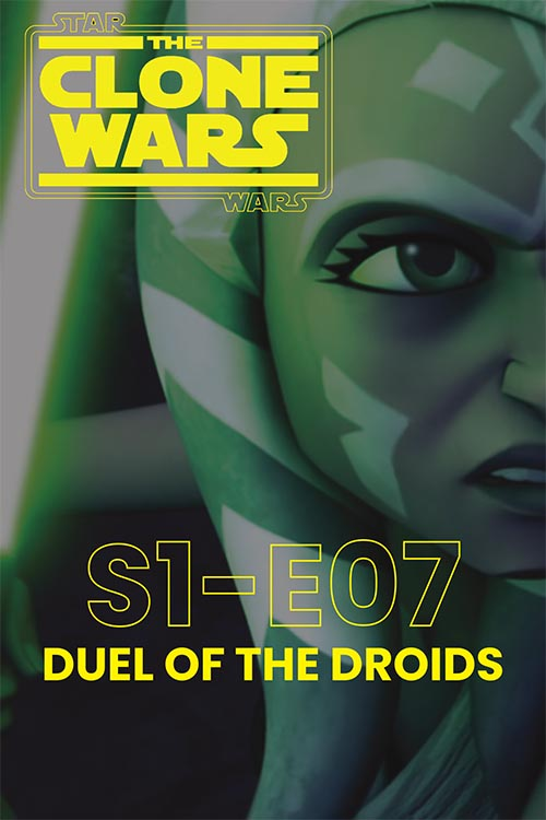 The Clone Wars S01E07: Duel of the Droids