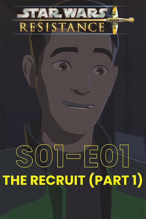 Resistance S01E01: The Recruit Part 1