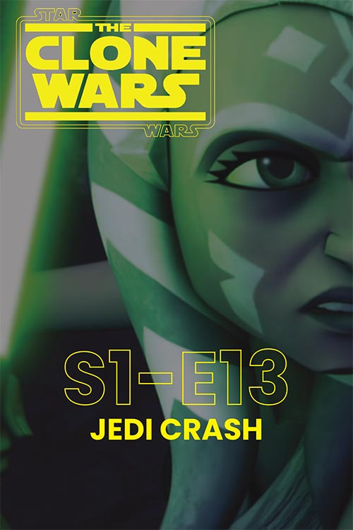 The Clone Wars S01E13: Jedi Crash