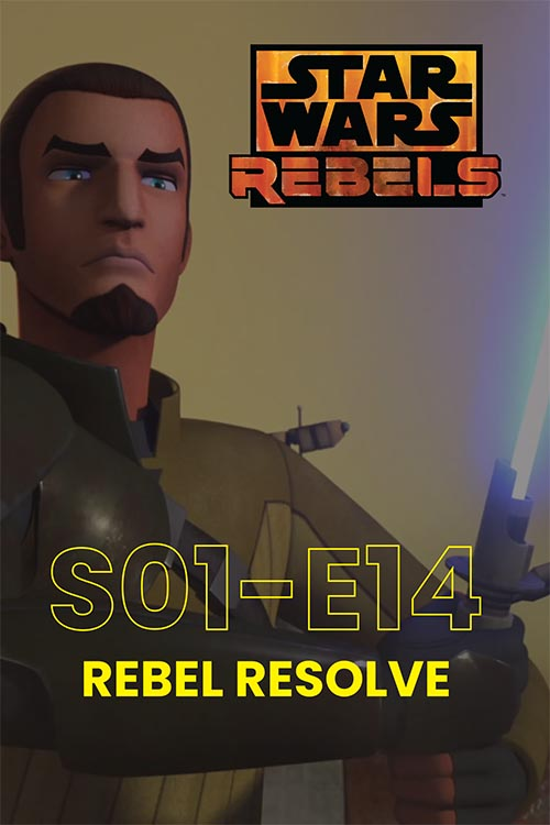 Rebels S01E14: Rebel Resolve