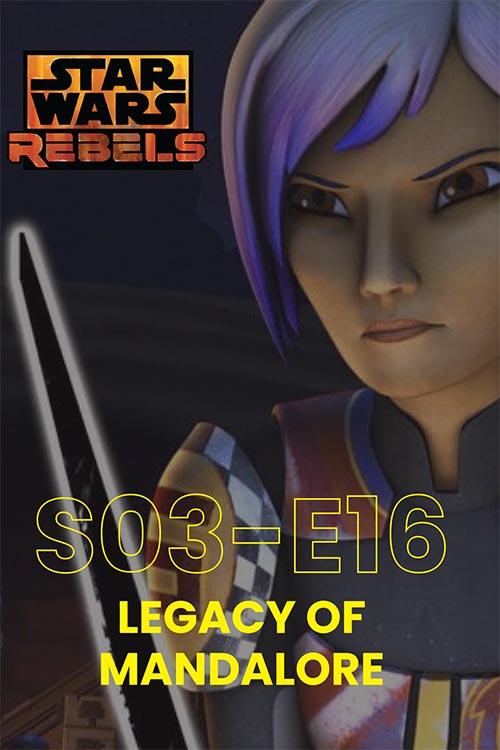Rebels S03E16: Legacy Of Mandalore