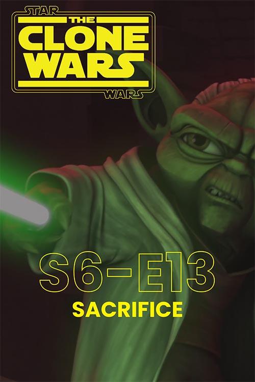 The Clone Wars S06E13: Sacrifice
