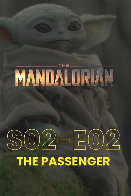 The Mandalorian S02E02: The Passenger