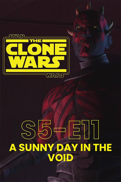 The Clone Wars S05E11: A Sunny Day In The Void