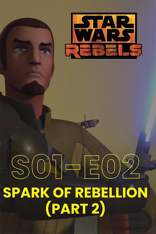 Rebels S01E02: Spark of Rebellion Part 2
