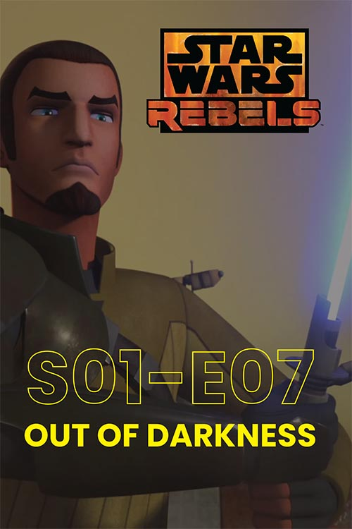 Rebels S01E07: Out Of Darkness