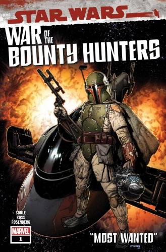 War of the Bounty Hunters #1: Most Wanted