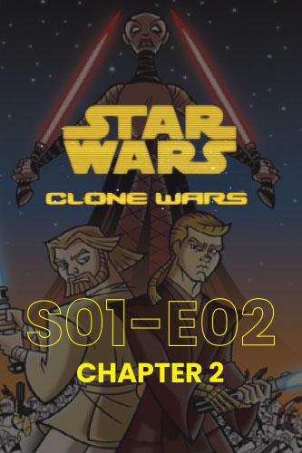 Clone Wars S01E02