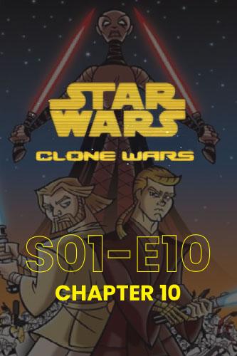 Clone Wars S01E10