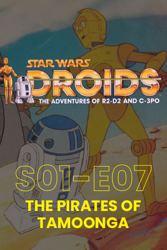 Droids; The Animated Adventures S01E07: The Pirates of Tarnooga