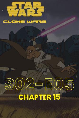 Clone Wars S02E05
