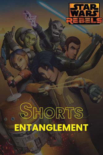 Rebels S01S03: Entanglement