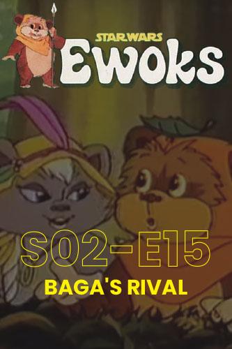 Ewoks Animated Series S02E15: Baba's Rival