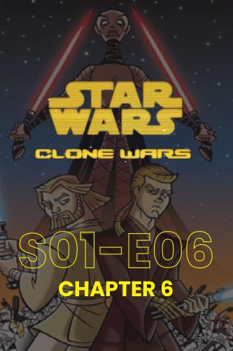 Clone Wars S01E06