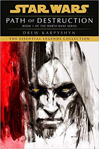 Darth Bane: Path of Destruction (The Essential Legends Collection)