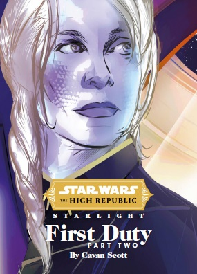 Starlight: First Duty - Part Two