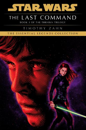 The Last Command (The Essential Legends Collection)