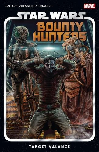 Bounty Hunters Vol. 2: Target Valance (Trade Paperback)