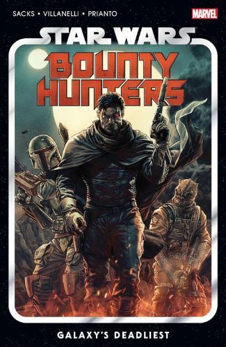 Bounty Hunters Vol 1: Galaxy's Deadliest (Trade Paperback)