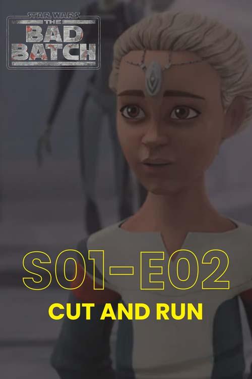 The Bad Batch S01E02: Cut And Run