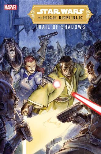 The High Republic: Trail of Shadows #2