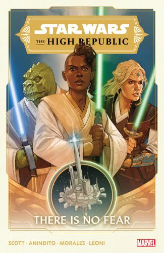 The High Republic Vol. 1:  There is No Fear (Trade Paperback)