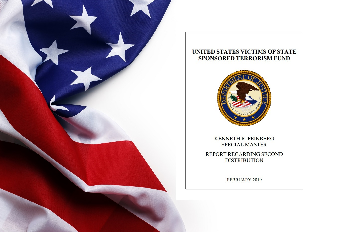 """An american flag with the front page of """"Report Regarding Second Distribution"""" from the USVSST fund by Special Master Kenneth R. Feinberg"""