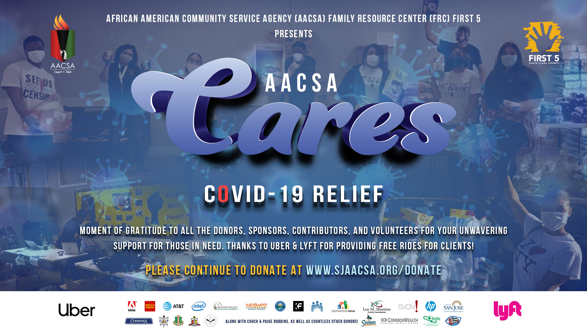 AACSA CARES Banner. Covid-19 Relief. Gratitude to all the donors, sponsors, contributors and volunteers for your unwavering support for those in need. Thanks to Uber & Lyft for providing free rides for clients!. Please continue to donate at www.sjaacsa.org/donate