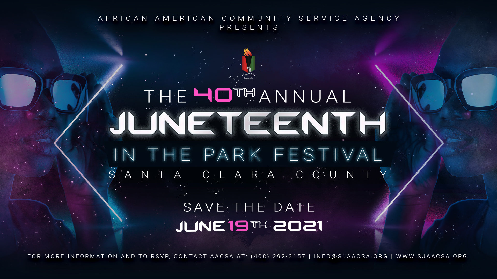 Save The Date Banner for the AACSA Event: The 40th Annual Juneteenth in the Park Festival. Event date: June 19th, 2021. visit www.bayareajuneteenth.org.