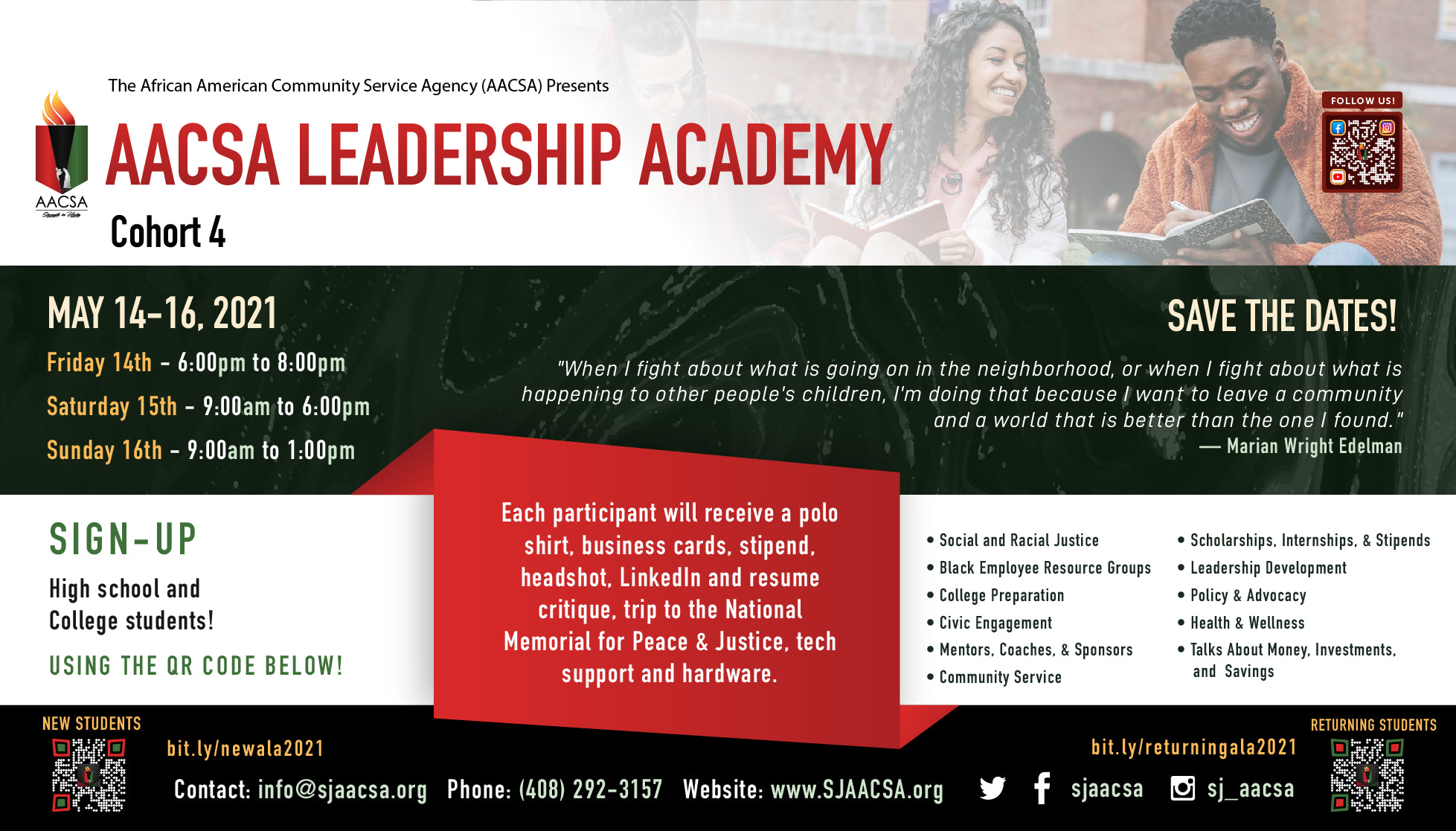 Banner for the AACSA Event: AACSA Leadership Academy Cohort 4  Banner. Event Dates: Friday May 14th, 6:00pm to 8:00pm, Saturday May 15th, 9:00am to 4:00pm, and Sunday May 16th 9:00am to 1:00pm. For high school and college students. To register, new students visit bit.ly/newala2021. Returning students, visit bit.ly/returningala2021.