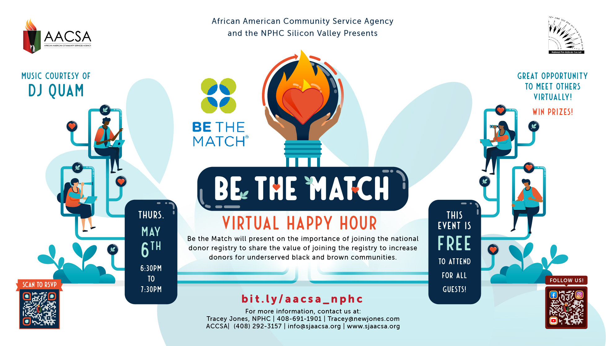Banner for the AACSA Event: Be The Match Virtual Happy Hour Even. Hosted by AACSA & the National Pan Hellenic Council of Silicon Valley. Event Date: Thursday May 6th, 6:30pm to 7:30pm. Be The Match will present on the importance of joining the national donor registry to share the value of joining the registry to increase donors for underserved black and brown communities.  Free tp attend for all guests. To register, visit bit.ly/aacsa_nphc