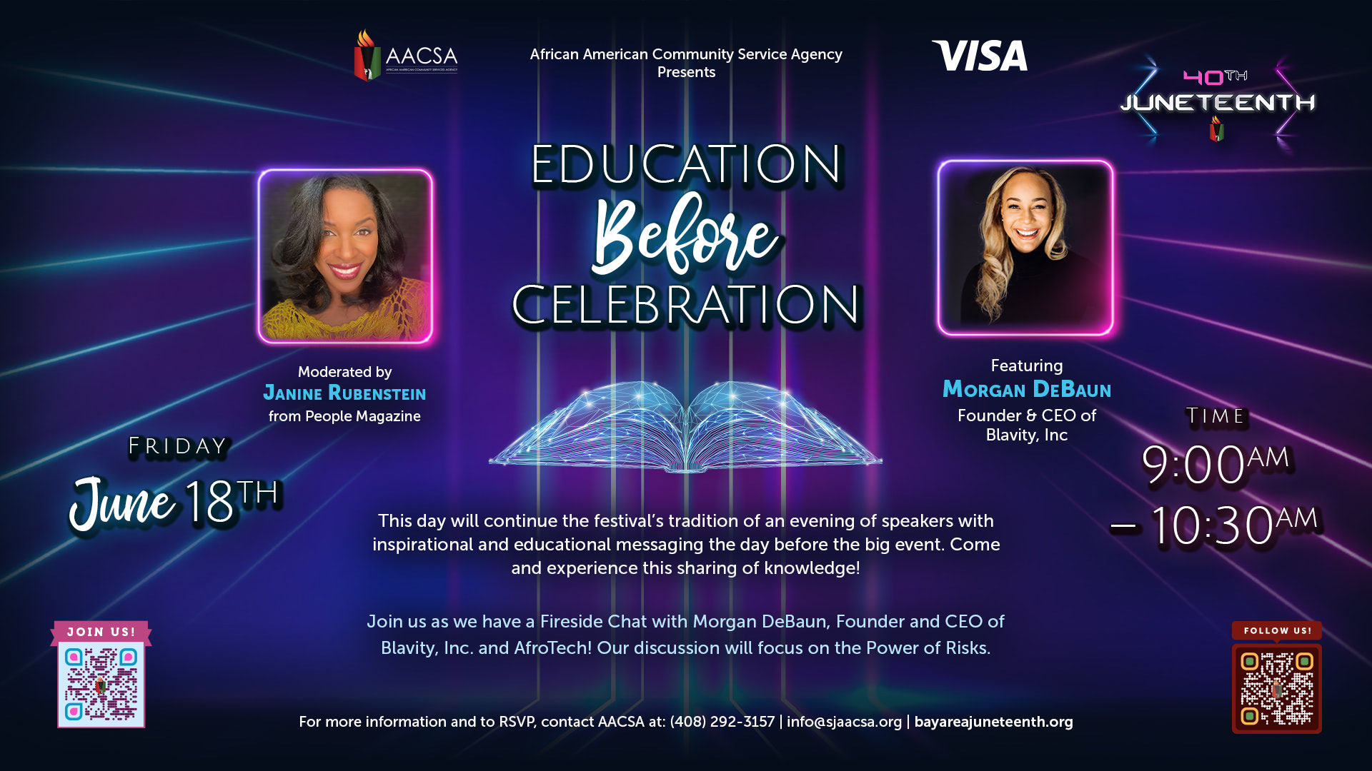 Banner for the 40th Annual Juneteenth In The Park Celebration Week event: Education Before Celebration at 9:00am until 10:00am PST. Moderated by People Magazine's Janine Rubenstein & featuring Morgan DeBaun, founder & CEO of Blavity, Inc. Click the banner to see event details & sign-up!